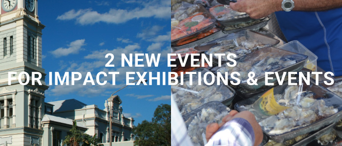 2 Great new events for Impact Exhibitions & Events